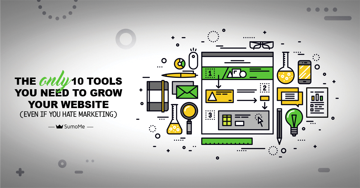 The ONLY 10 Tools You Need to Grow Your Website (Even If You Hate Marketing)