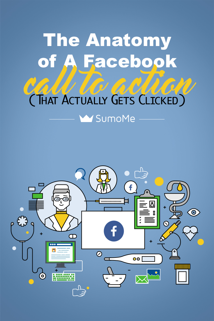 The Anatomy of A Facebook Call to Action (That Actually Gets Clicked ...