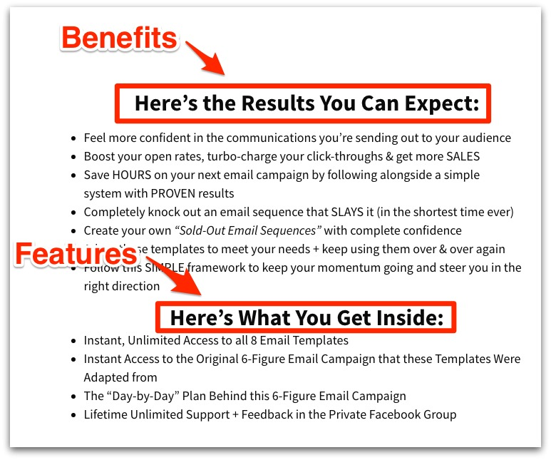 The perfect 6 figure email sales sequence heres an example of one of my own offerings where i clearly separate the benefits of getting my product and the features of the product itself maxwellsz